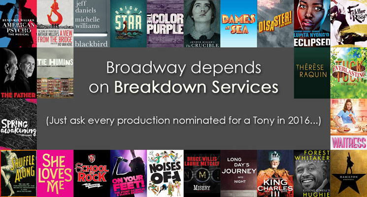 Broadway depends on Breakdown Services. Just ask every production nominated for a Tony in 2016...