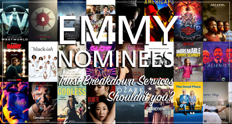 These Emmy nominees trust Breakdown Services.
