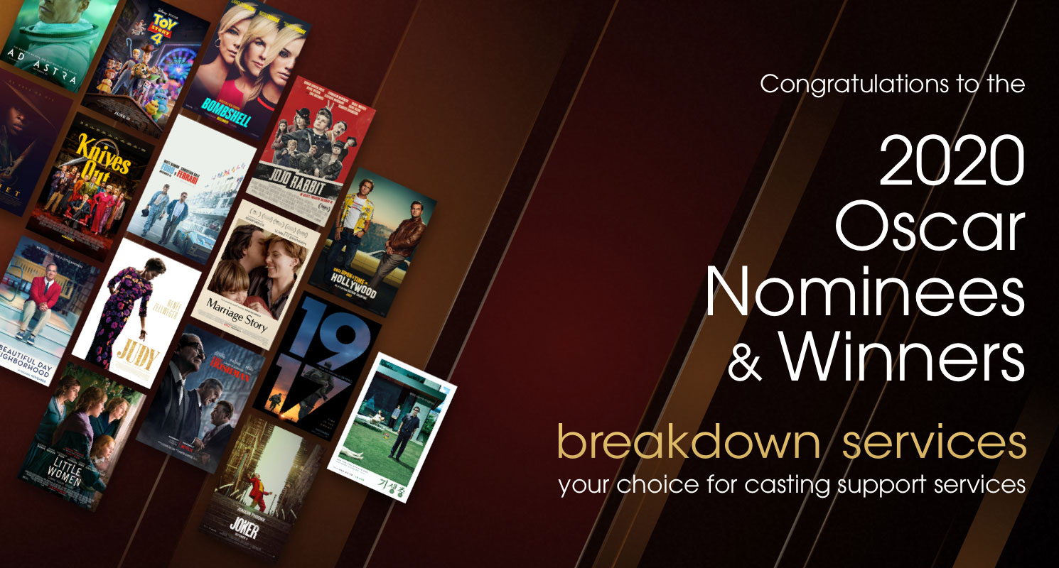 Breakdown Services salutes this year's Oscar nominees and winners. Thank you for letting us help cast your productions.
